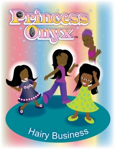 Book Cover: Princess Onyx: Hairy Business