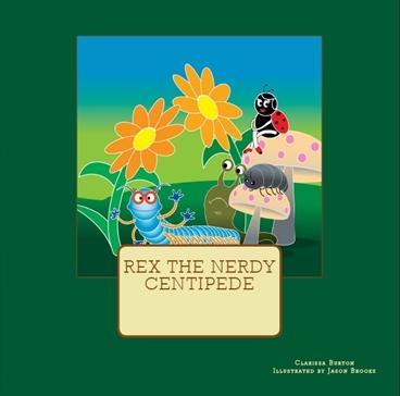 Book Cover: Rex The Nerdy Centipede